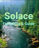 Solace Fly Fishing & Guide