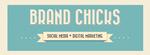 Brand Chicks