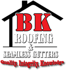 BK Roofing and  Seamless Gutters