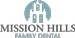 Mission Hills Family Dental