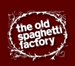 The Old Spaghetti Factory, San Marcos, CA
