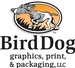 BirdDog Graphics, Print & Packaging, LLC
