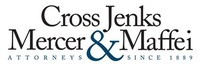 Cross Jenks Mercer & Maffei LLP