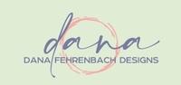 Dana Fehrenbach Designs