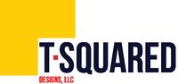 T-Squared Designs, LLC