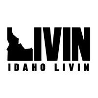 Idaho Livin
