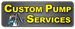 Custom Pump Services