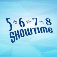 5-6-7-8 Showtime
