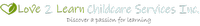 Love 2 Learn Childcare Services Inc.