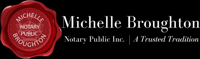 Michelle Broughton, Notary Public Inc.