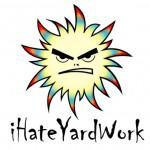 I Hate Yard Work