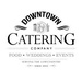Downtown Catering Company