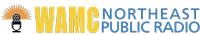 WAMC Northeast Public Radio