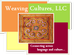 Weaving Cultures, LLC