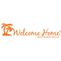 Welcome Home Rio Grande Valley