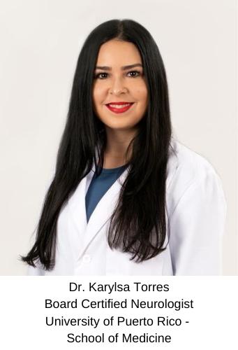 Dr. Karylsa Torres - Board Certified Neurologist