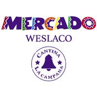 Mercado Weslaco & Cantina la Campana