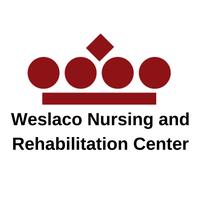 Weslaco Nursing and Rehabilitation Center