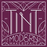 TINT - A Modern Makerspace