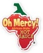 Oh Mercy! Hot Sauce, LLC