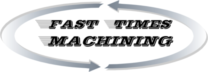 Fast Times Machining