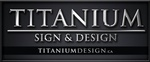 Titanium Sign & Design