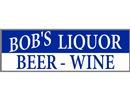 Bob's Liquor Beer & Wine Store