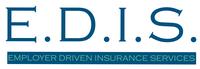 Employer Driven Insurance Services (E.D.I.S.)