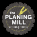 The Planing Mill Artisan Pizzeria