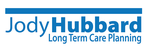 Jody Hubbard Long Term Care Planning