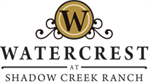 Watercrest at Shadow Creek Ranch