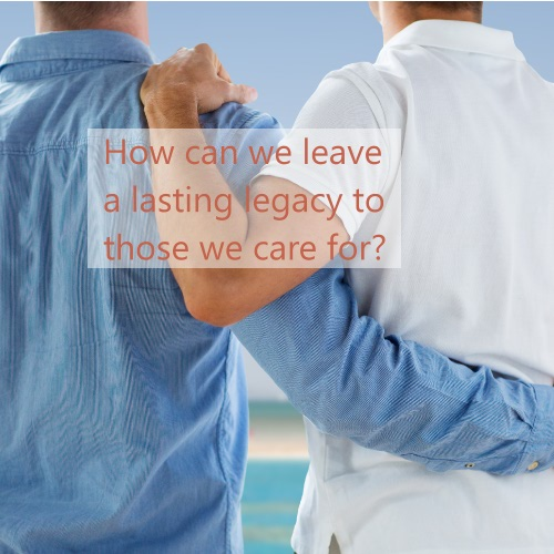 How can we leave a lasting legacy?