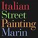 Italian Street Painting Marin