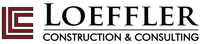 Loeffler Construction & Consulting