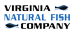 Virginia Natural Fish Company