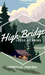High Bridge Lodge and Cabins LLC
