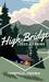 High Bridge Lodge and Cabins LLC