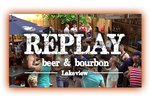 Replay Beer and Bourbon