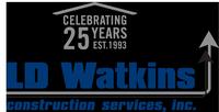 LD Watkins Construction Services, Inc.