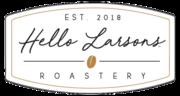 Hello Larsons Coffee Roastery