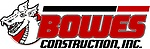 Bowes Construction, Inc.