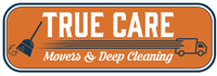 True Care Movers and Deep Cleaning, LLC