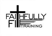 Faithfully Fit Training