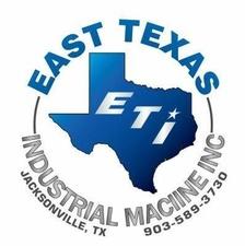 East Texas Industrial Machine Inc