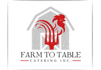 Farm to Table Catering Inc.