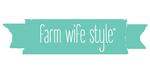 Farm Wife Style