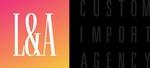 L & A Custom Imports Agency Inc.