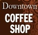 Downtown Coffee Shop