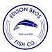 Edison Bros Fish Company