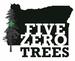 Five Zero Trees